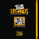 Trill Legends: The Mixtape Pt 1. Trill New Era