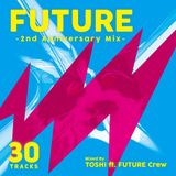 FUTURE -2nd Anniversary Mix-