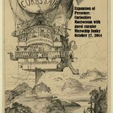 Expansion of Presence: Curiosities Macrocosm show #4