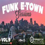 Funk E-town Sessions Vol.9 - Dj Tripswitch (Edmonton,Canada) [Believe In Disco, Jack's Kartel]