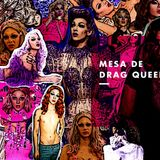 ¿Cómo es ser una Drag Queen? Debatimos con Gonzalo Gorosito, Le BrujX y la Santa María #FAN190