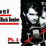 Boom 92 & The Black Bomber, pt.1@Yeke