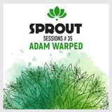 SPROUT SESSIONS-Volume 35-ADAM WARPED #2