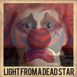 Light From a Dead Star S02E02 - Circus of Horrors