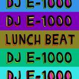 DJ E-1000 - LUNCHBEAT FLAVOUR MIXTAPE *FREE DOWNLOAD*