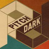 Pitch Dark Transmission #0