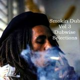 Smokin Dub Vol 3 - Feat. Dub Addax - Sofa Surfers - Jah Wobble - GT Moore - Gandwana - Dubstra