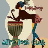 Afro Beat Club     # Session Juli 2017