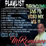 THROWDOWN LIVE FB VIDEO MIX VOL III