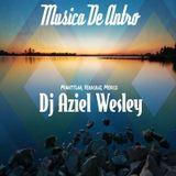 Musica De Antro E.9 - 2016 (Dj Aziel Wesley)