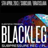Blackleg - Live@Subclub (Bratislava) 05Apr13