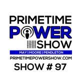 Primetime Power Show | Show # 97 | 071016