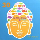 Buddha Deep Alpha 30