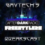 GavTech's Breakscast on AfterDark Radio - 02-09-17 - Freestylers Special