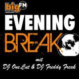 Dj Freddy Freak - Big FM Evening Break 18.05.12 (bigFM-Saarland) Part 1