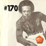 SupaGroovalistic #170 w/ Flako, Lamar Thomas, Oyha, Dele Sosimi, SSCK, John Coltrane, ...