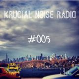 Krucial Noise Radio Show #005 w/ Mr. BROTHERS