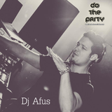 Dj Afus @ Do The Party (2016.12.10)