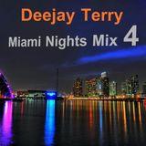 Deejay Terry - Miami Nights Mix 4