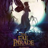 The Fae Parade - Fantasy Faire 2017