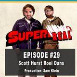RealTalk Podcast 29 - Scott Hurst and Roei Dans