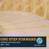 One Step Forward 30th May 2016