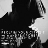 Reclaim Your City 217 | Andre Kronert