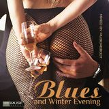 Blues and Winter Evening (2018)