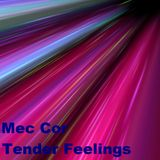 Mec Cor - Tender Feelings (2010)