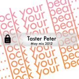 Taster Peter - May Mix 2012