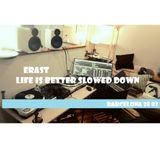 Erast ★ Life is better slowed down ★ Barcelona ★ 28.03.17