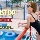 Việt Mix - Cuốn Thôi Đừng Căng - Phu Mix