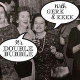 Double Bubble Episode 121 - Queen Of The Feces