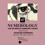 Numerology w/ Headless Horseman 20/04/17