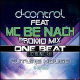 ONE BEAT LA PINTANA 2015 # NON STOP CREW PROMO MIX D CONTROL feat. MC BE NACH