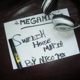 Mégamix SwedishHouse Mafia By Nico'MIX