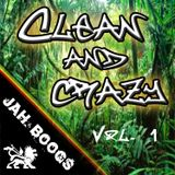 Clean and Crazy Vol. 1