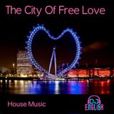 The City Of Free Love By DJ English