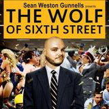 The Wolf of Sixth Street