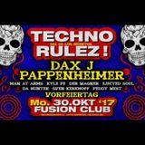 Techno Rulez! - Dax J @ Fusion Club - 30.10.2017