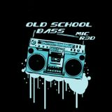 OLD SCHOOL BASS ( DADE COUNTY MIX ) MIC RED