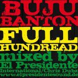 BUJU BANTON - FULL HUNDRED (EL PRESIDENTE INTL.)