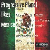 Memo & Emitt Torres @ Progressive Planet LIKES MEXICO!!  Especial EC Apr 2013