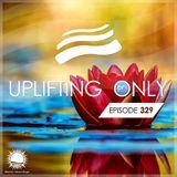 Ori Uplift - Uplifting Only 329 (May 30, 2019)