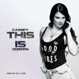 This is Cassey Doreen // Podcast June 2018