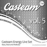 CASTEAM Energy Live Set vol.5  (Nederland 2014) Bass, Beat and Mellody!