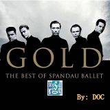 The Music Room's Collection - Spandau Ballet (By: DOC 05.26.11)