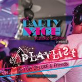 #11 Podcast VICE Radio Show - DEEJAY PLAYLIST by Luis Deluxe (Deep & Tech House Music Mix)