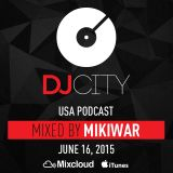 MikiWAR - DJcity Podcast - June 16, 2015