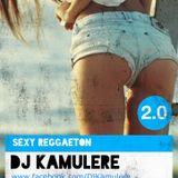 DJ Kamulere - Sexy Reggaeton 2.0